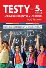 Testy zo slovenského jazyka a literatúry pre 5. ročník ZŠ
