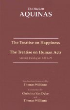 Treatise on Happiness - Treatise on Human Acts