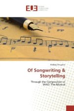 Of Songwriting & Storytelling