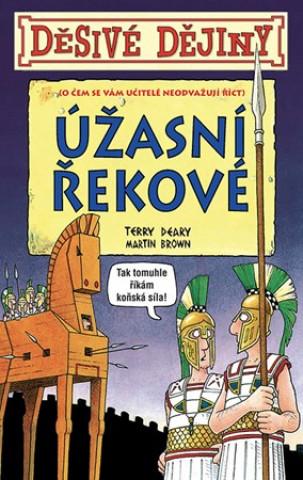 Děsivé dějiny Úžasní Řekové