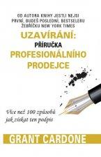 Uzavírání: příručka profesionálního prodejce