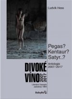 Antologie Divoké víno 2007–2017