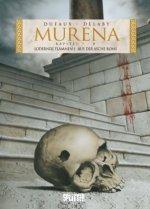 Murena 7 + 8. 2. Zyklus: Lodernde Flammen / Aus der Asche Roms