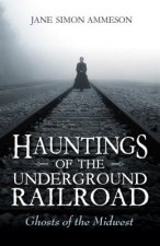 HAUNTINGS OF THE UNDERGROUND R