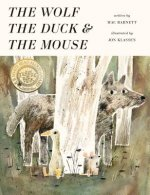 WOLF THE DUCK & THE MOUSE