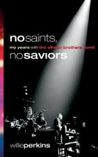 NO SAINTS NO SAVIORS
