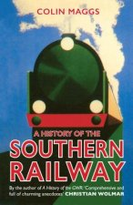 HIST OF THE SOUTHERN RAILWAY