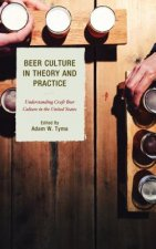 BEER CULTURE IN THEORY & PRAC