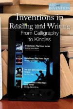 Inventions in Reading and Writing: From Calligraphy to Kindles