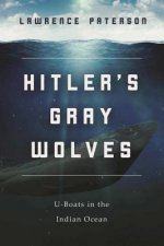 HITLERS GRAY WOLVES