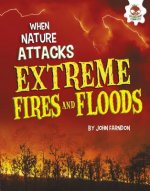 EXTREME FIRES & FLOODS EXTREME