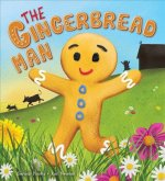 GINGERBREAD MAN THE GINGERBREA