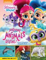 SHIMMER & SHINE AWESOME ANIMAL