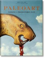 Paleoart. Visions of the Prehistoric Past 1830-1980