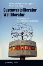 Gegenwartsliteratur - Weltliteratur