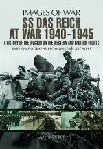 SS Das Reich At War 1939-1945: History of the Division