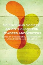 Science and Society: An Anthology for Readers and Writers