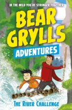 A Bear Grylls Adventure 05: The River Challenge