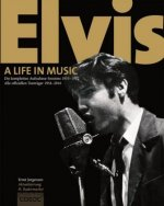Elvis - A Life in Music