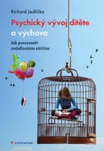 Psychický vývoj dítěte a výchova