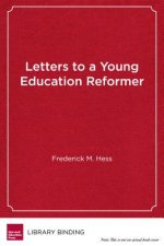 LETTERS TO A YOUNG EDUCATION R
