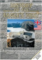 History of the Eagle s Nest