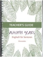 Autumn Years Discoveries Teacher's Guide