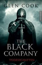 The Black Company 2 - Todesschatten