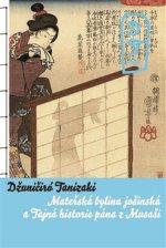 Tajná historie pána z Musaši a Mateřská bylina jošinská