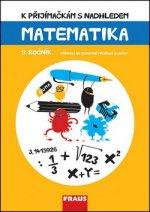 K přijímačkám s nadhledem Matematika 9. ročník