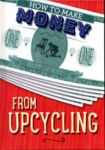 How to Make Money from Upcycling