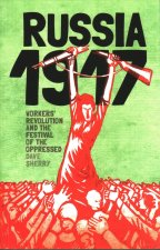 1917: REVOLUTIONARY RUSSIA AND THE DREAM