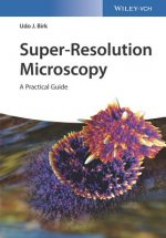 Super-Resolution Microscopy
