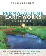 PERMACULTURE EARTHWORKS HANDBK