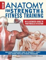 NEW ANATOMY FOR STRENGTH & FIT