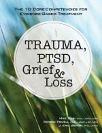 TRAUMA PTSD GRIEF & LOSS