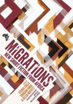 MIGRATIONS NEW SHORT FICTION F