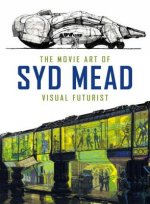 MOVIE ART OF SYD MEAD VISUAL F
