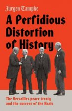 PERFIDIOUS DISTORTION OF HIST
