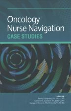 ONCOLOGY NURSE NAVIGATION CASE