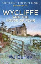 Wycliffe and the House of Fear