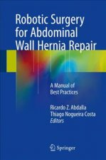 Robotic Surgery for Abdominal Wall Hernia Repair
