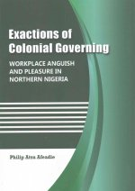 Exactions of Colonial Governing