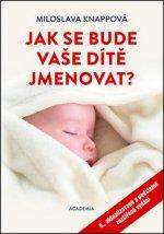 Jak se bude vaše dítě jmenovat?