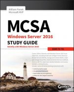 MCSA Windows Server 2016 Study Guide: Exam 70-742