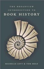Broadview Introduction to Book History
