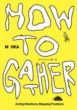 How to Gather