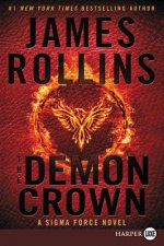 The Demon Crown: A SIGMA Force Novel