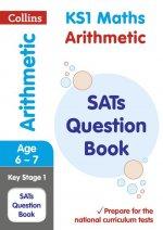 KS1 Maths Arithmetic SATs Practice Question Book
