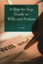 Step-by-Step Guide to Wills and Probate